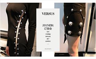 Versus - 2015初秋 订货会