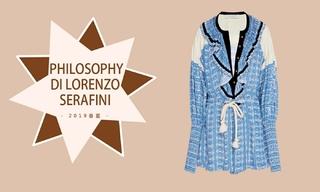 "Philosophy Di Lorenzo Serafini - 患上""流浪癖""的旅程(2019春夏 预售款)"