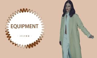 Equipment - 意想不到的细节美( 2019春夏)