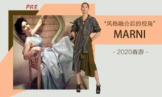 Marni - 风格融合后的视角(2020春游 预售款)