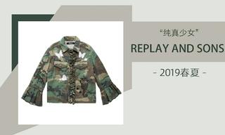 Replay And Sons - 純真少女(2019春夏)