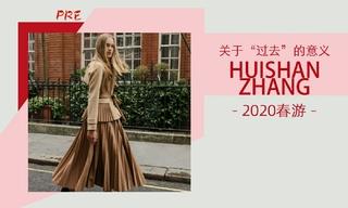 """Huishan Zhang - 關于""""過去""""的意義(2020春游 預售款)"""