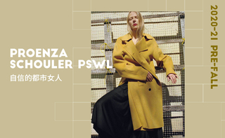 Proenza Schouler Pswl - 自信的都市女人(2020初秋)